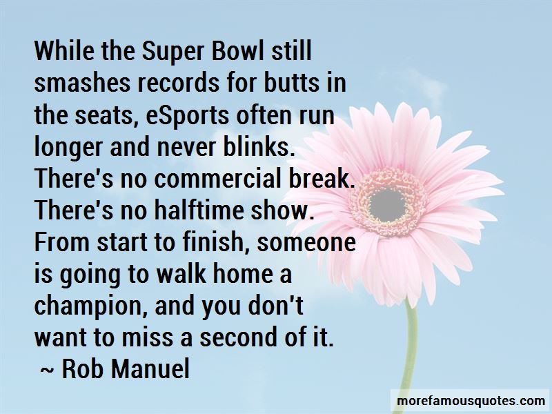 Rob Manuel Quotes Pictures 4