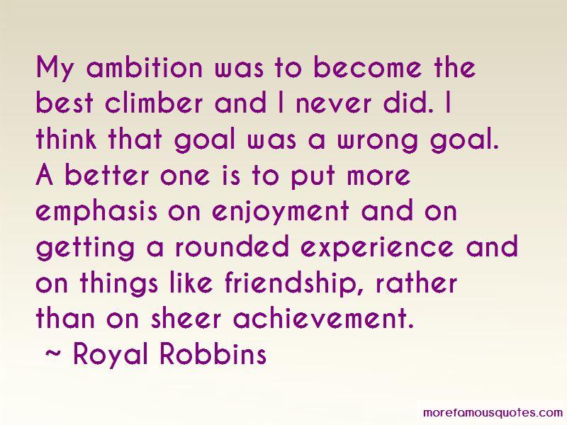 Royal Robbins Quotes