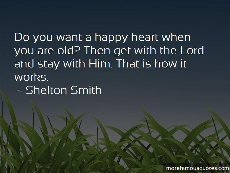 Shelton Smith Quotes