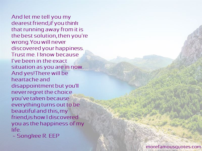 Songkee R. EEP Quotes