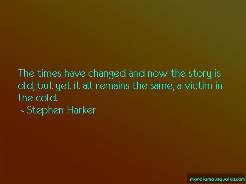 Stephen Harker Quotes