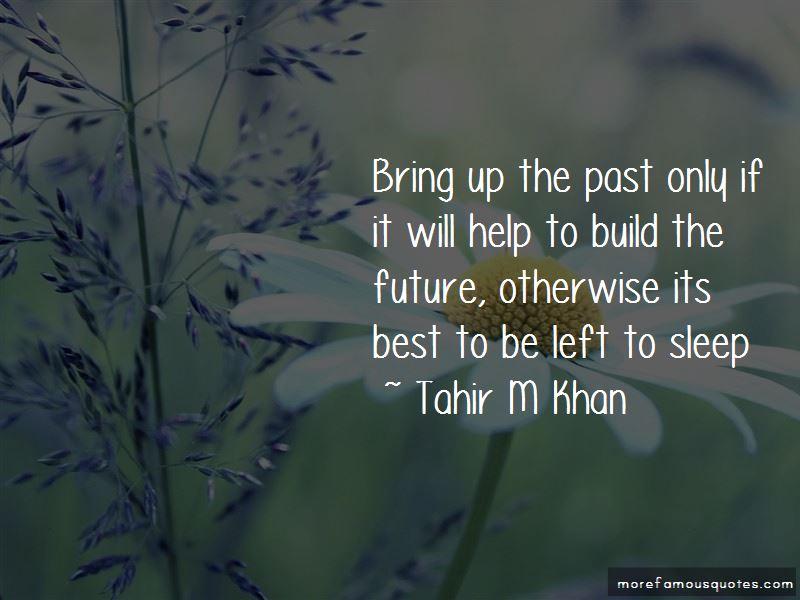 Tahir M Khan Quotes