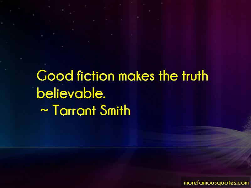 Tarrant Smith Quotes