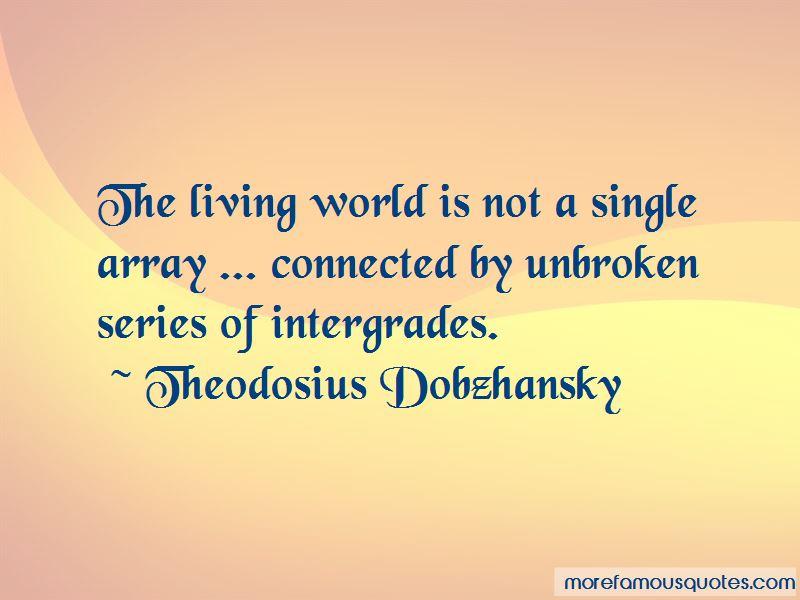 Theodosius Dobzhansky Quotes