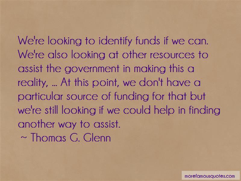 Thomas G. Glenn Quotes
