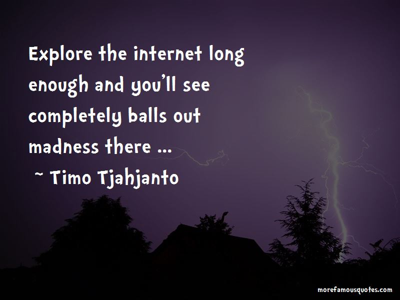 Timo Tjahjanto Quotes Pictures 2