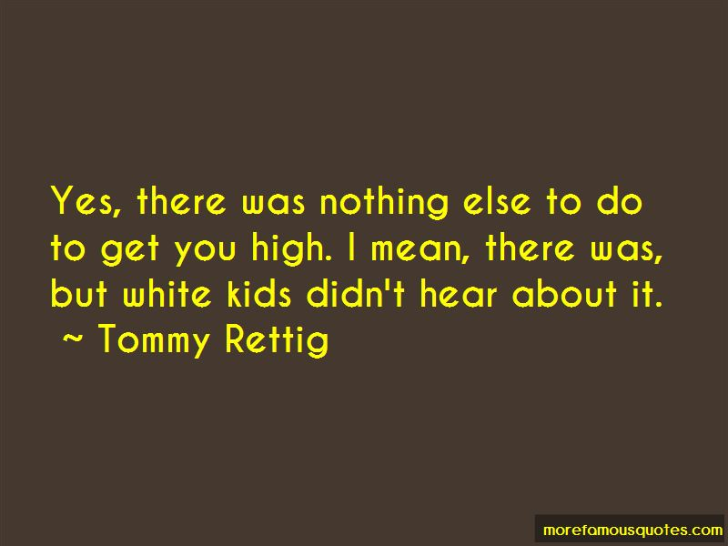 Tommy Rettig Quotes Pictures 3