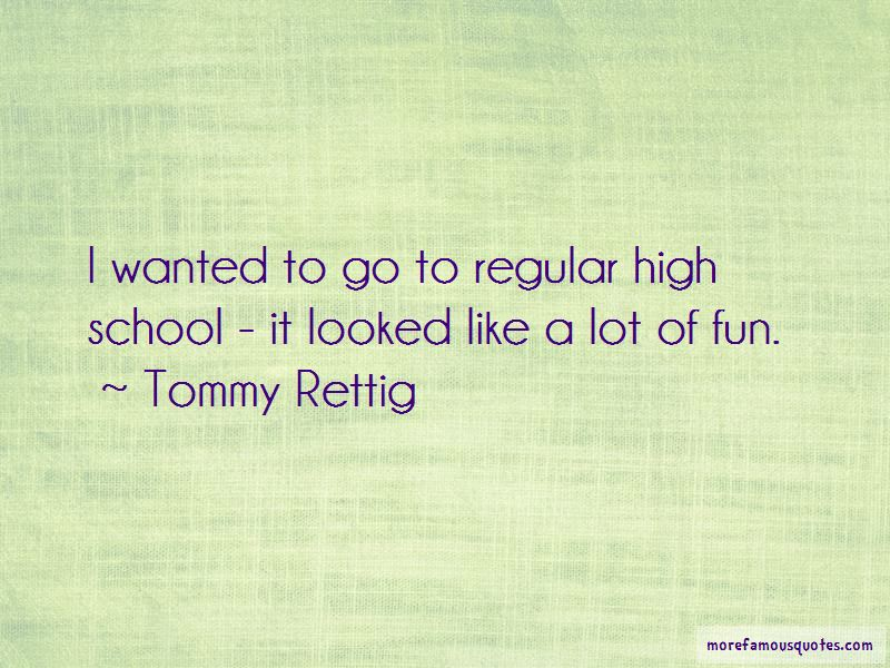 Tommy Rettig Quotes