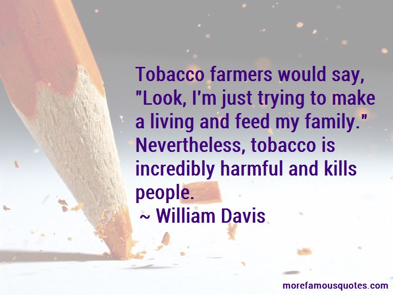 William Davis Quotes Pictures 4