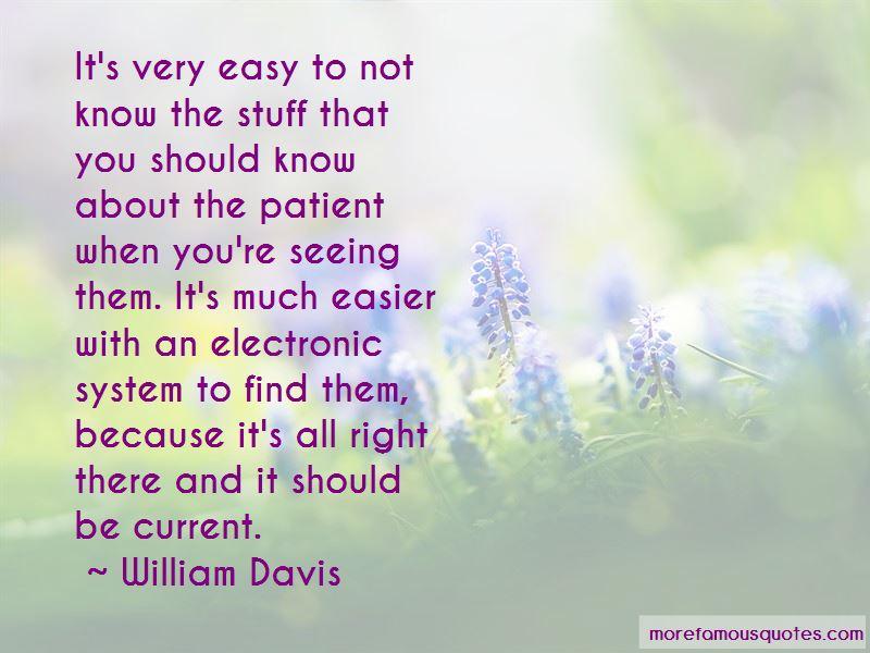 William Davis Quotes