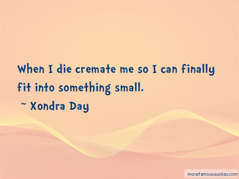 Xondra Day Quotes