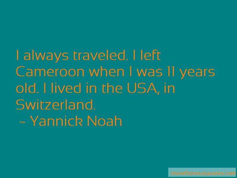 Yannick Noah Quotes Pictures 2