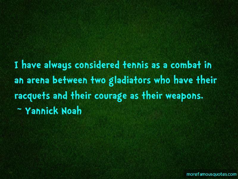 Yannick Noah Quotes Pictures 4