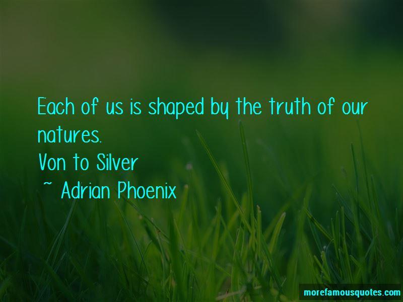 Adrian Phoenix Quotes Pictures 2