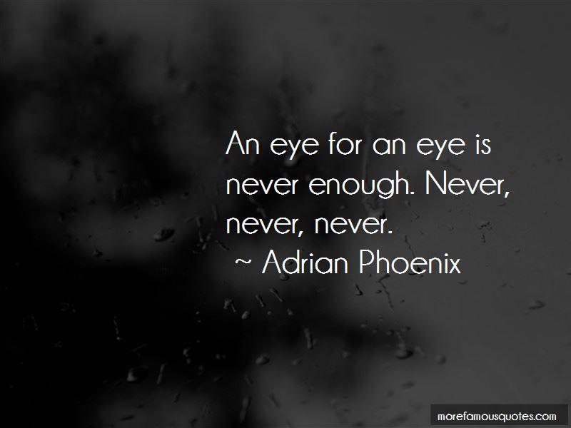 Adrian Phoenix Quotes Pictures 4