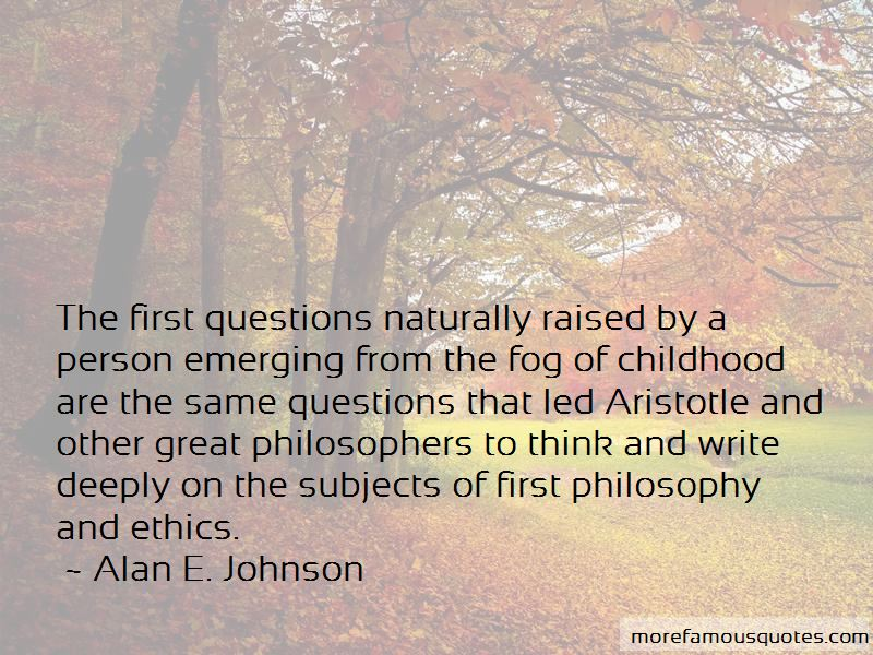 Alan E. Johnson Quotes Pictures 2