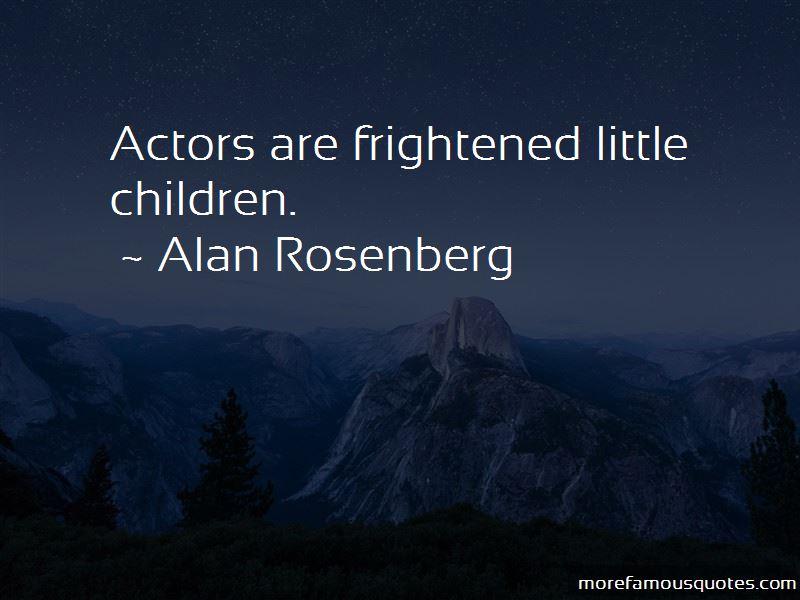 Alan Rosenberg Quotes Pictures 3
