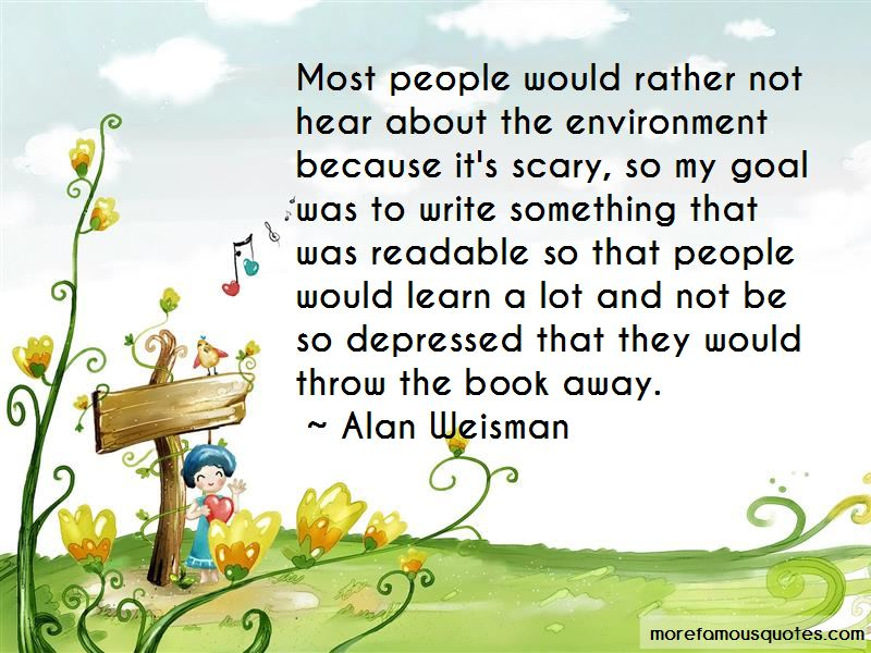 Alan Weisman Quotes Pictures 3