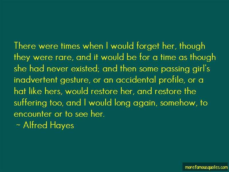 Alfred Hayes Quotes Pictures 4