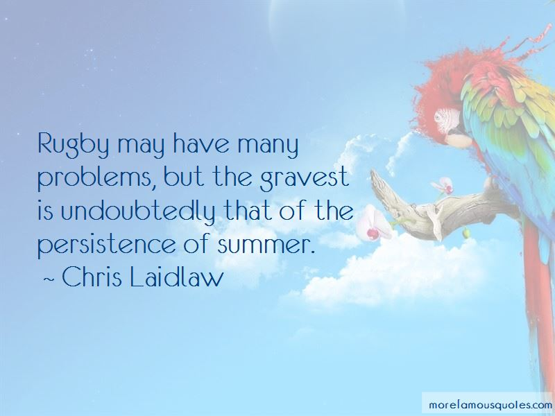 Chris Laidlaw Quotes Pictures 2