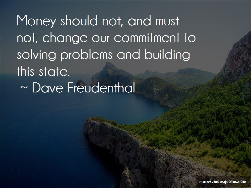 Dave Freudenthal Quotes Pictures 2
