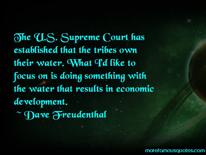Dave Freudenthal Quotes Pictures 3