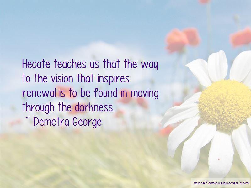 Demetra George Quotes Pictures 3