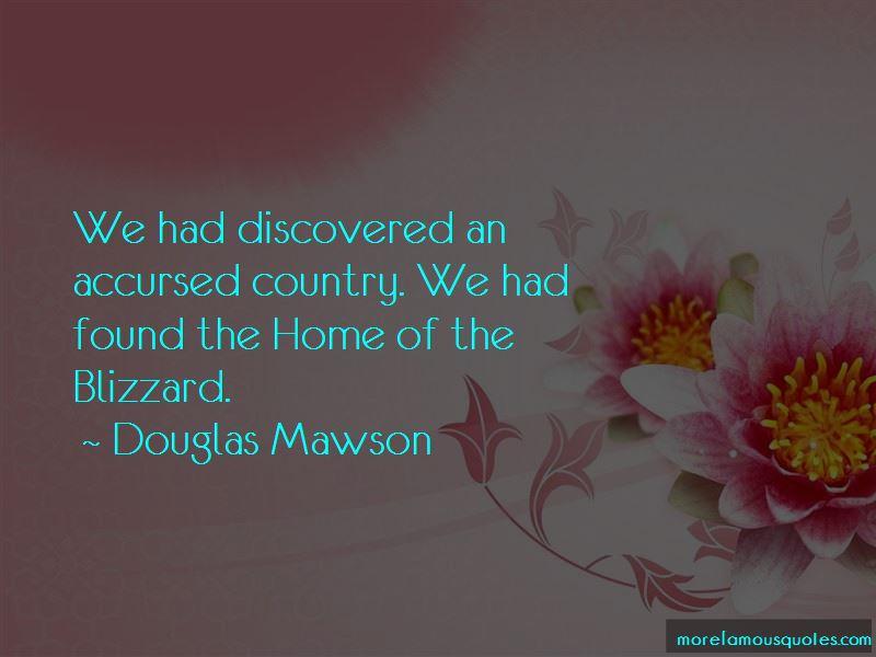 Douglas Mawson Quotes