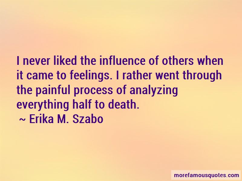 Erika M. Szabo Quotes Pictures 2