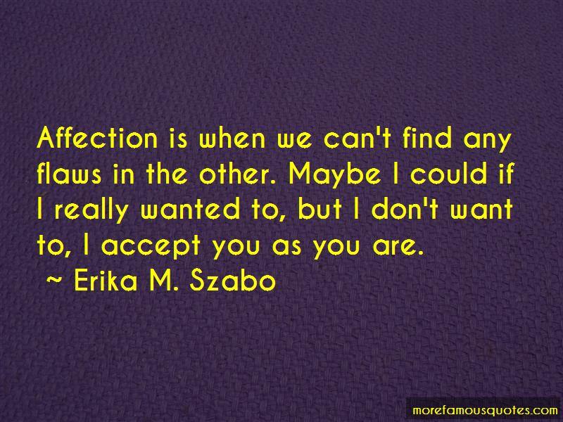 Erika M. Szabo Quotes