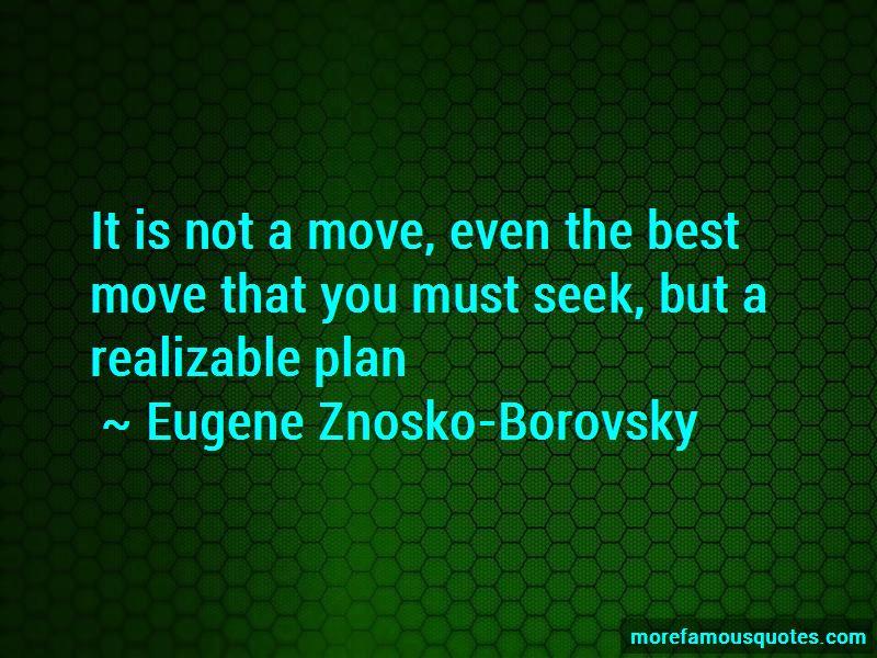 Eugene Znosko-Borovsky Quotes