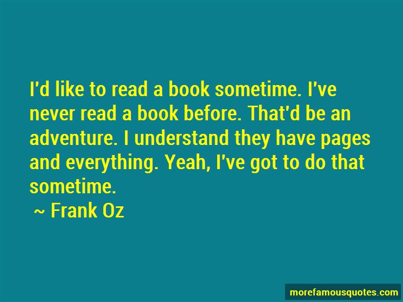 Frank Oz Quotes Pictures 2