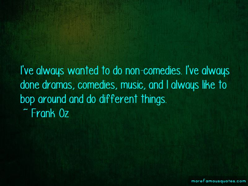 Frank Oz Quotes Pictures 3
