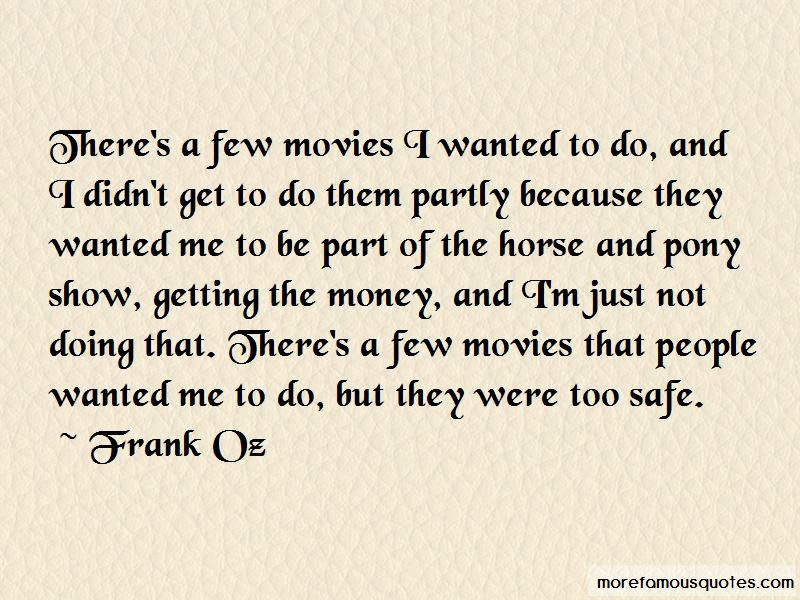 Frank Oz Quotes Pictures 4