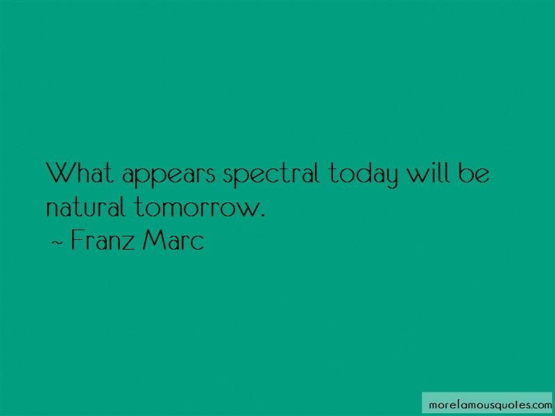 Franz Marc Quotes Pictures 3