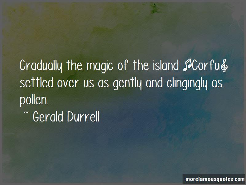 Gerald Durrell Quotes Pictures 4