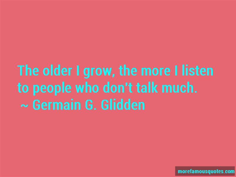 Germain G. Glidden Quotes