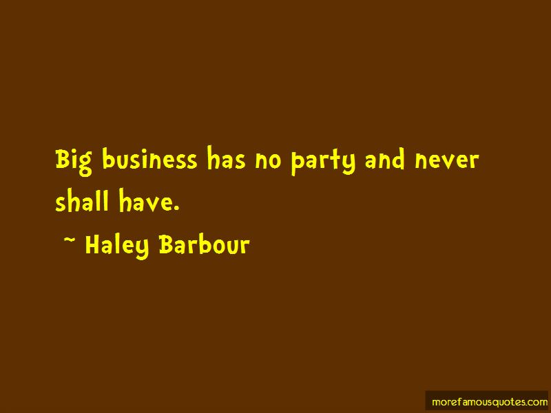 Haley Barbour Quotes Pictures 2