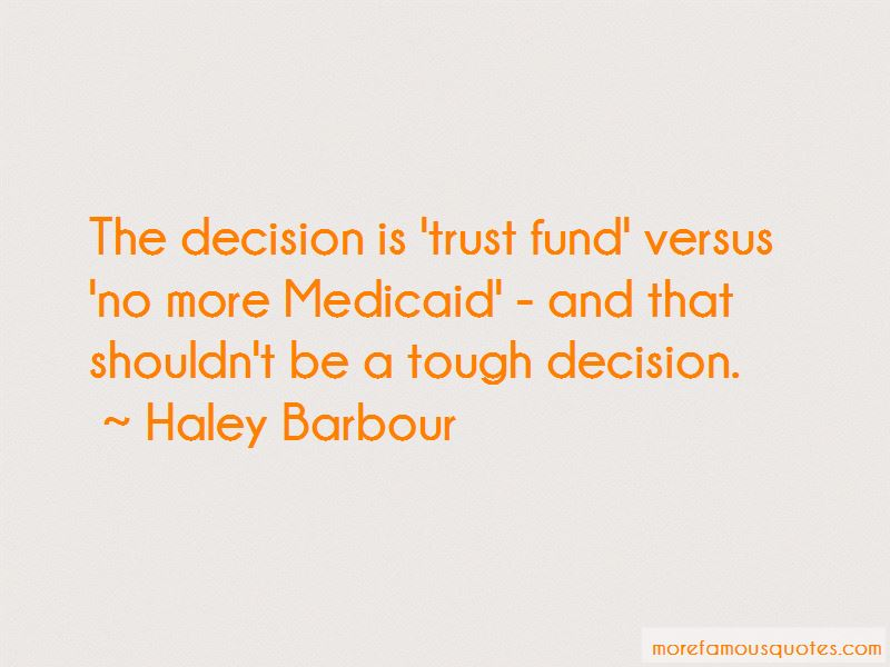 Haley Barbour Quotes Pictures 4