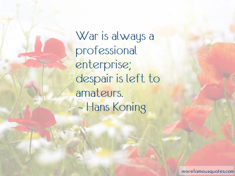 Hans Koning Quotes