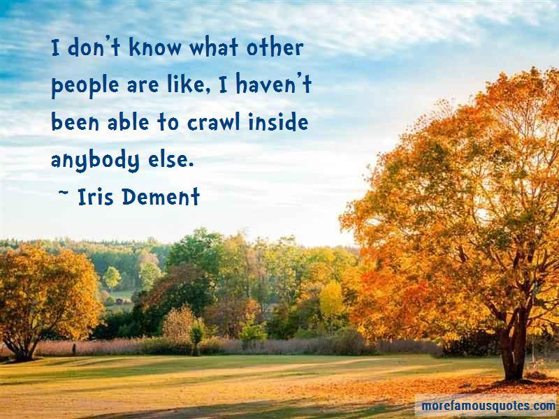 Iris Dement Quotes Pictures 2
