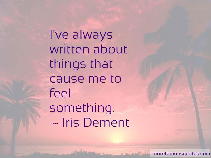 Iris Dement Quotes Pictures 4