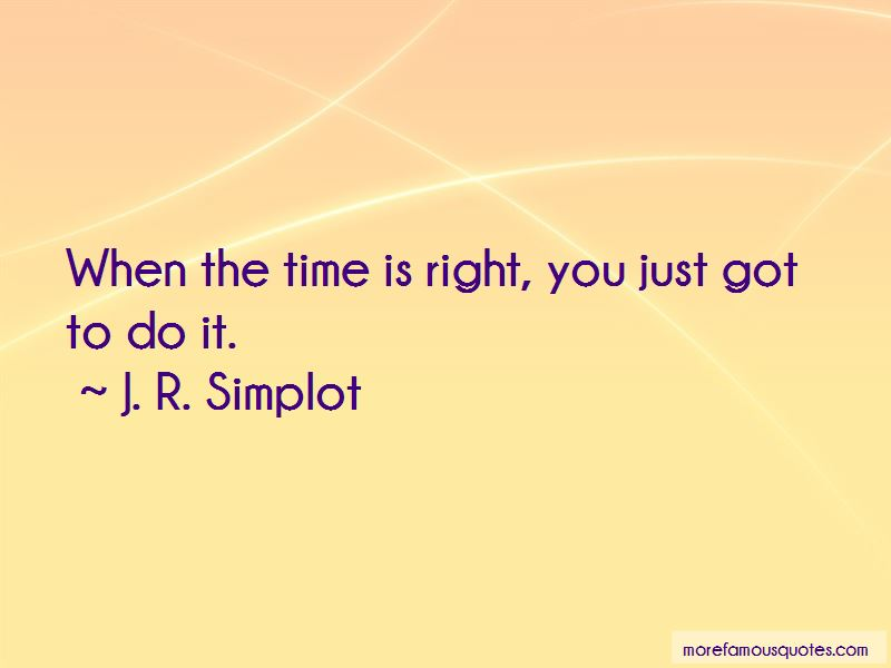 J. R. Simplot Quotes Pictures 2