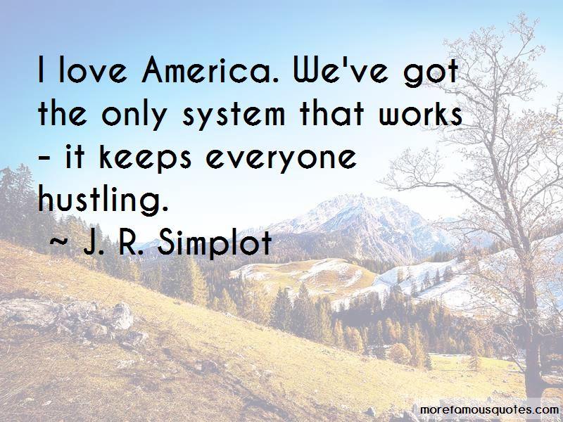 J. R. Simplot Quotes Pictures 3