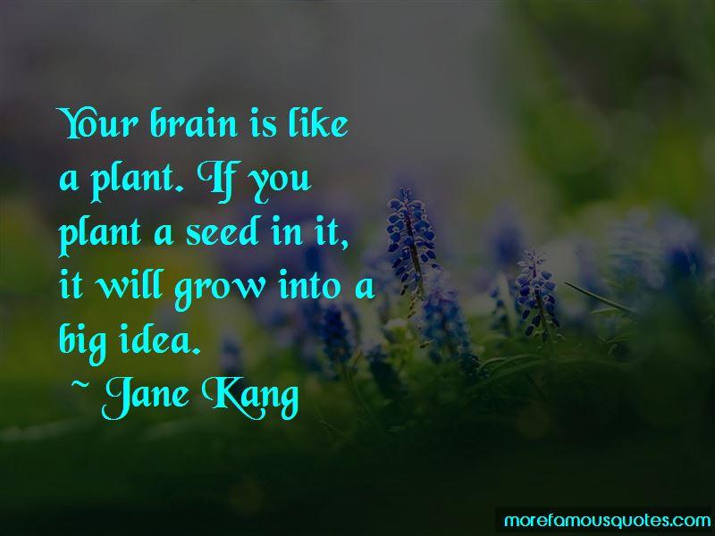 Jane Kang Quotes