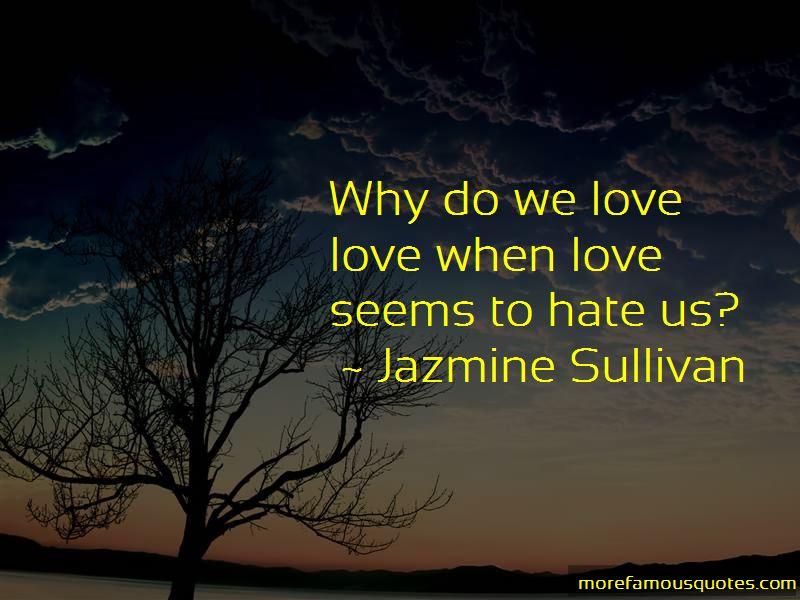 Jazmine Sullivan Quotes Pictures 4