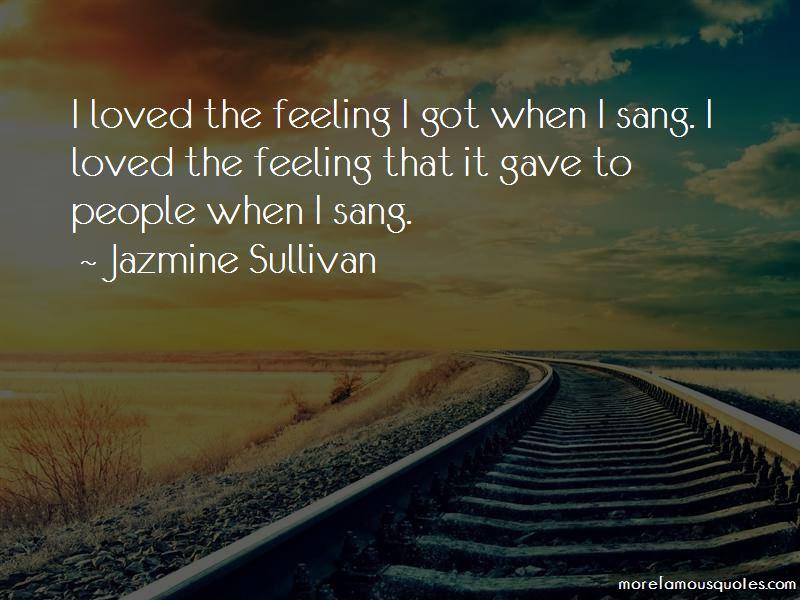 Jazmine Sullivan Quotes