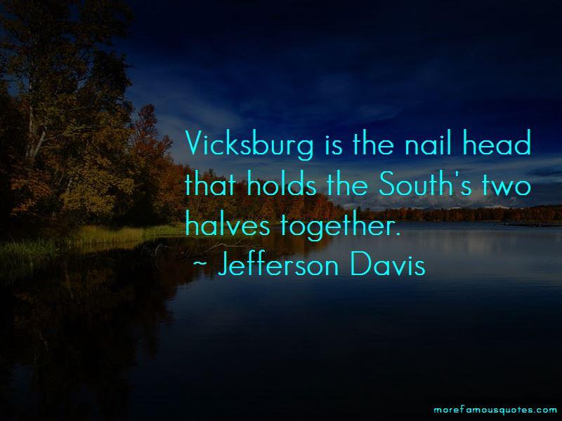 Jefferson Davis Quotes   Jefferson Davis Quotes Top 58 Famous Quotes By Jefferson Davis