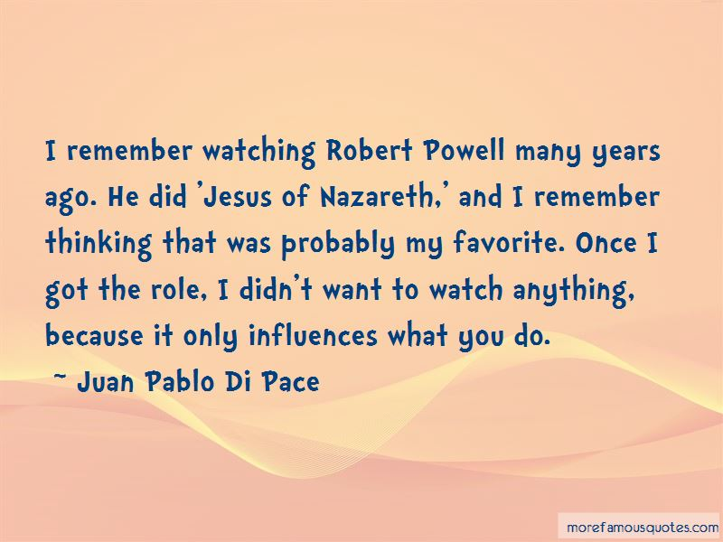 Juan Pablo Di Pace Quotes Pictures 3