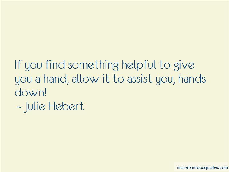 Julie Hebert Quotes Pictures 2